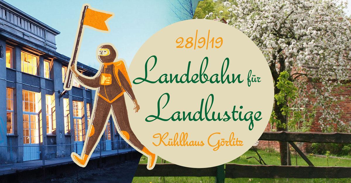 2. Landebahn für Landlustige im Kühlhaus Görlitz